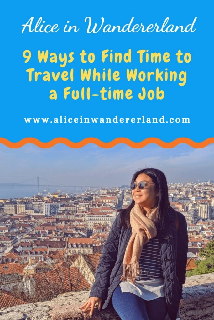 9 ways to find time to travel Pinterest pin